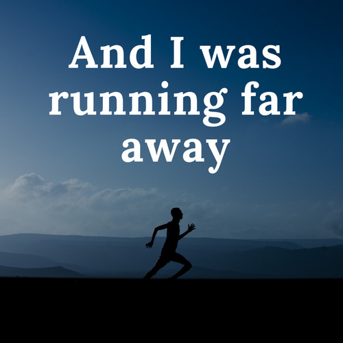 And I was running far away von Various Artists