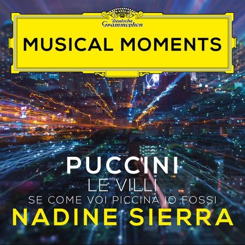 Puccini: Le Villi, SC 60: Se come voi piccina io fossi (Musical Moments) by Nadine Sierra