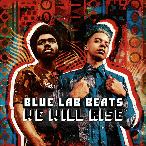 We Will Rise by Blue Lab Beats