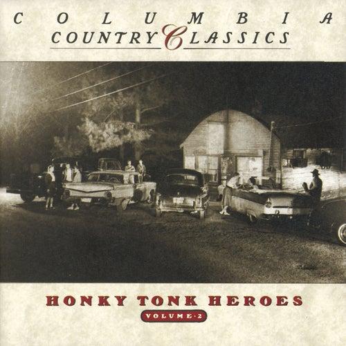 Columbia Country Classics Vol. II: Honky Tonk Heroes de Various Artists