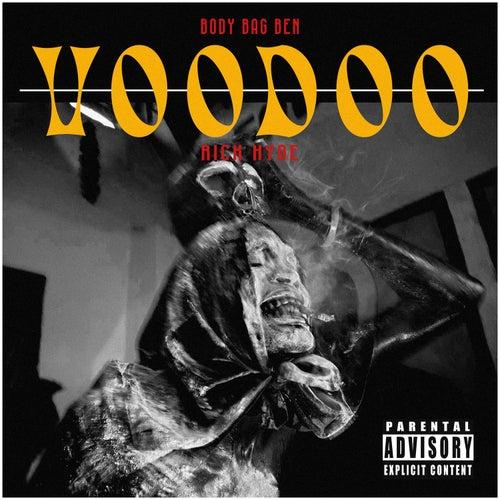Voodoo by Body Bag Ben