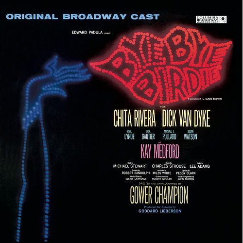 Bye Bye Birdie! - Original Broadway Cast de Original Soundtrack
