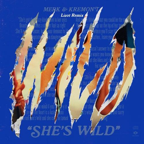 She's Wild (Lizot Remix) von Merk and Kremont