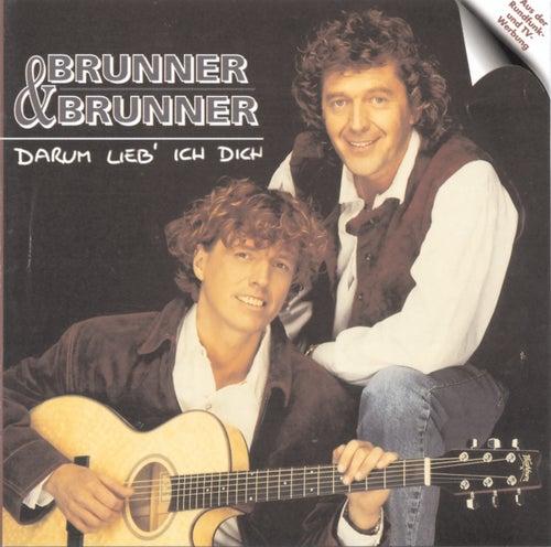 Darum lieb' ich Dich von Brunner & Brunner