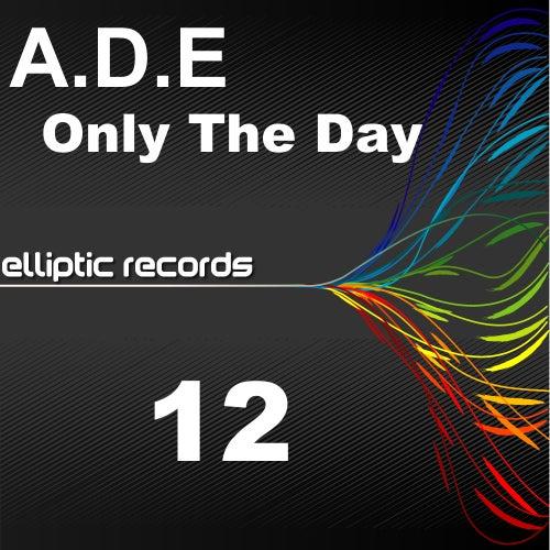 Only The Day von Ade