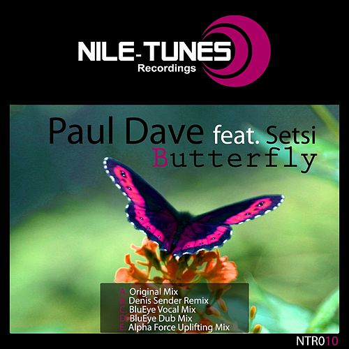 Butterfly (Alpha Force Uplifting Mix) by Paul Dave : Napster