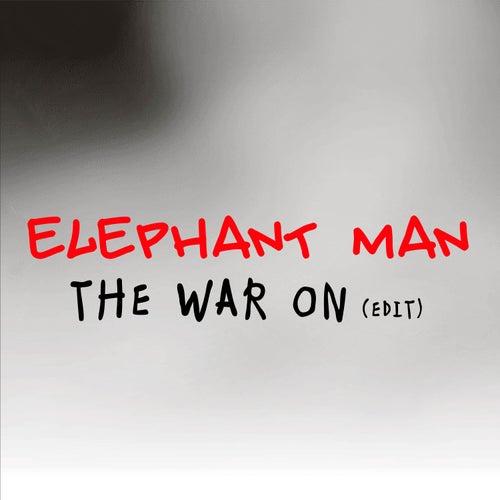 The War On (Radio Edit) by Elephant Man