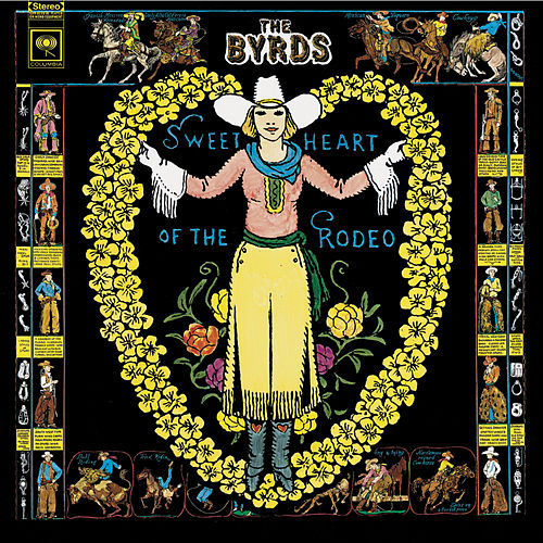 Sweetheart Of The Rodeo (Legacy Edition) de The Byrds
