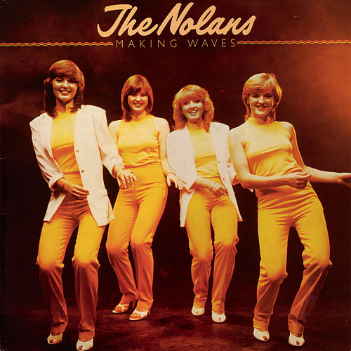 Making Waves de The Nolans