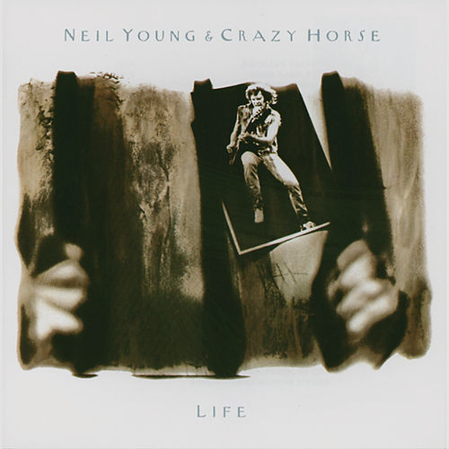 Life by Neil Young & Crazy Horse