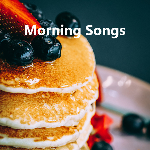 Morning Songs by Various Artists