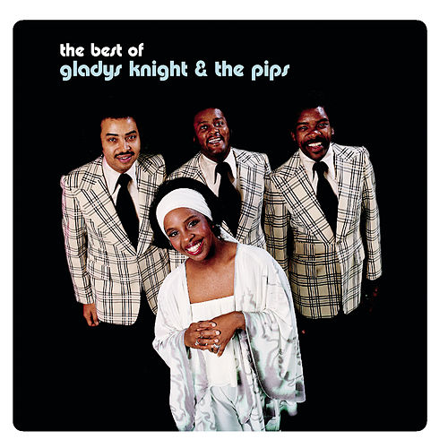The Best Of Gladys Knight & The Pips de Gladys Knight