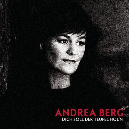 Dich soll der Teufel hol'n von Andrea Berg