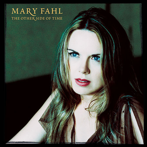 The Other Side of Time von Mary Fahl