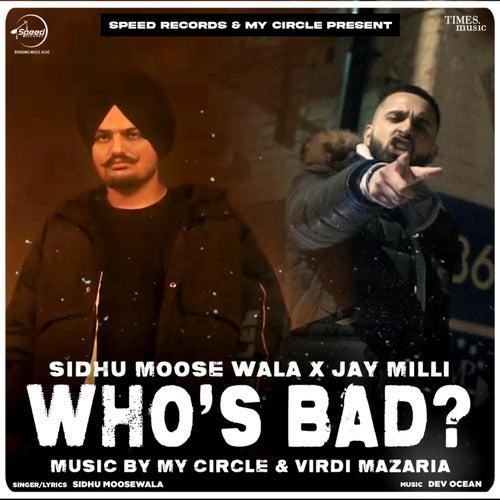 Who's Bad by Sidhu Moose Wala