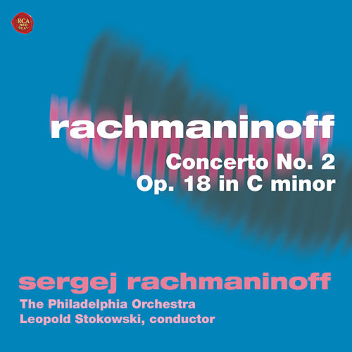 Rachmaninoff: Concerto No. 2, Op. 18 in C minor di Sergei Rachmaninoff