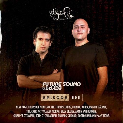FSOE695 - Future Sound Of Egypt Episode 695 by Aly & Fila