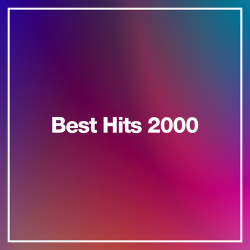 Best Hits 2000 by Various Artists
