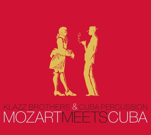Mozart Meets Cuba von Klazz Brothers/Cuba Percussion
