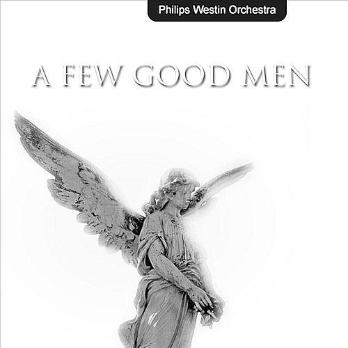 A Few Good Men de Philips Westin Orchestra