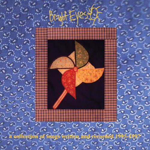 A Collection of Songs Written and Recorded 1995-1997 by Bright Eyes