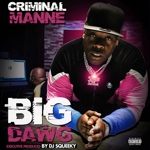 Big Dawg de Criminal Manne