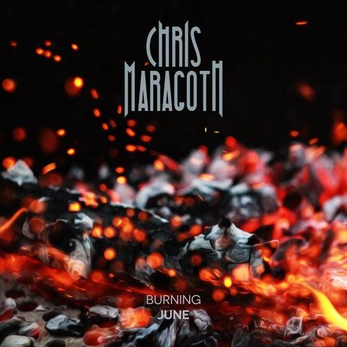 Burning June von Chris Maragoth