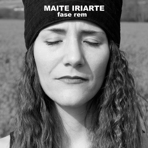 Fase Rem by Maite Iriarte