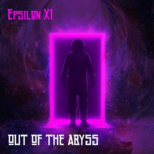 Out of the Abyss by Epsilon XI