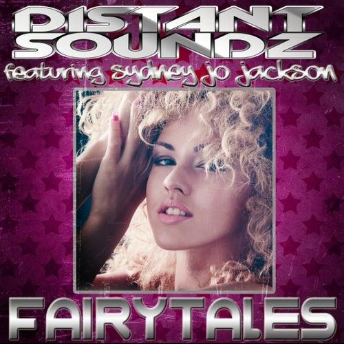 Fairytales (feat. Sydney Jo Jackson) by Distant Soundz
