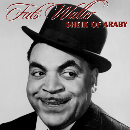 Sheik of Araby von Fats Waller