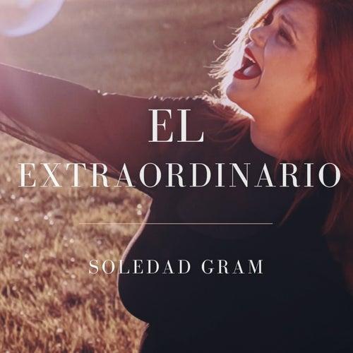 El Extraordinario de Soledad Gram
