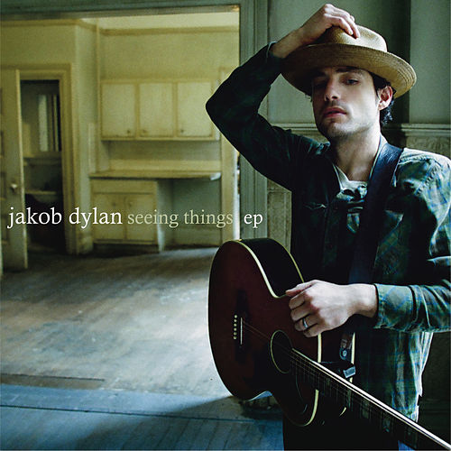 Seeing Things EP de Jakob Dylan