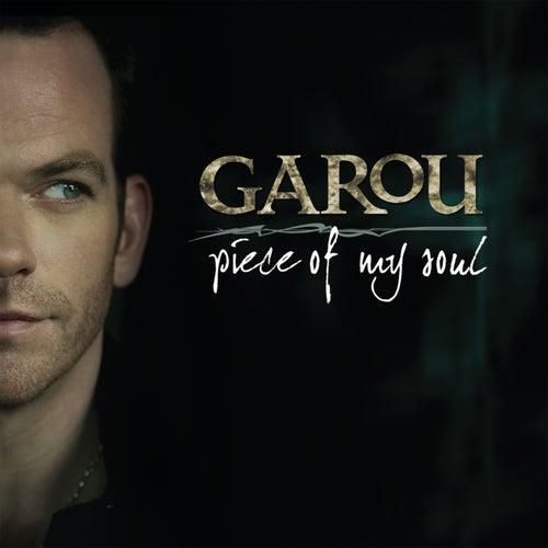 Piece Of My Soul di Garou