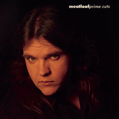 Prime Cuts by Meat Loaf