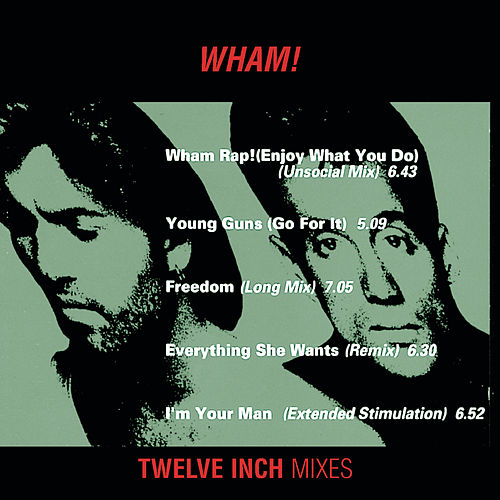 Wham 12' Mixes by Wham!