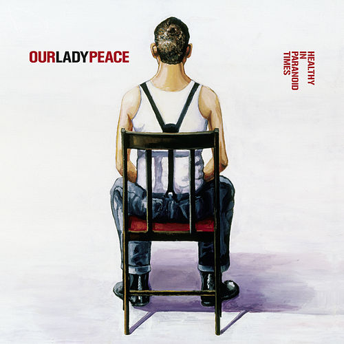 Healthy In Paranoid Times de Our Lady Peace