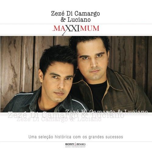 Maxximum - Zezé Di Camargo & Luciano von Zezé Di Camargo & Luciano