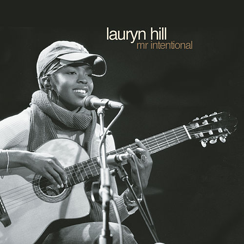 Mr. Intentional by Lauryn Hill