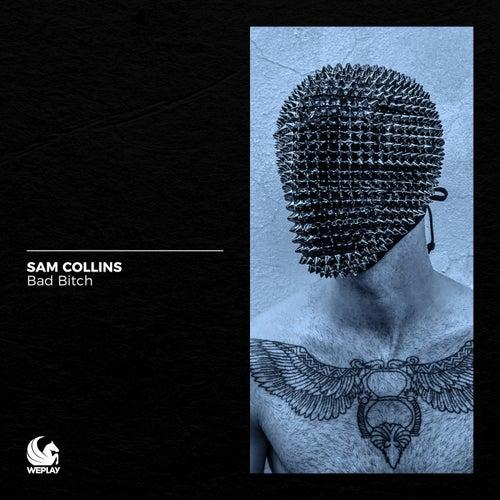 Bad Bitch de Sam Collins