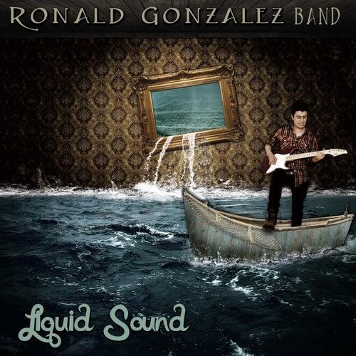 Liquid Sound von Ronald Gonzalez Band
