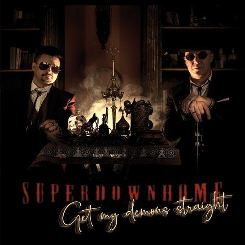 Get My Demons Straight de Superdownhome