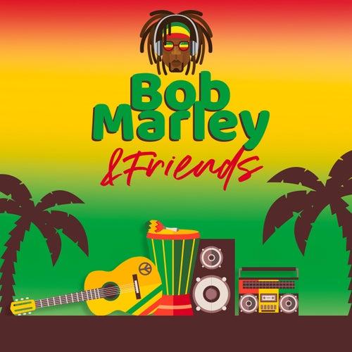 Bob Marley & Friends von Bob Marley