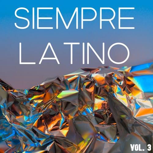 Siempre Latino Vol. 3 de Various Artists