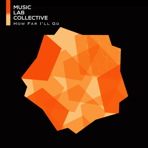 How Far I'll Go by Music Lab Collective