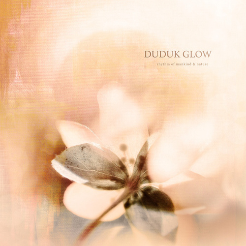 Duduk Glow de Rhythm of Mankind And Nature