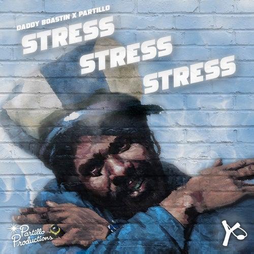 Stress Stress Stress von Partillo