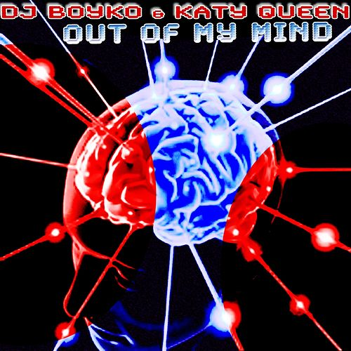 Out Of My Mind de DJ Boyko