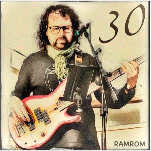 30 (Ahora y aquí) by RamRom
