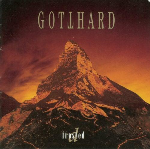 Defrosted von Gotthard